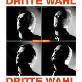 Dritte Wahl - Zum Licht empor 12 Maxi
