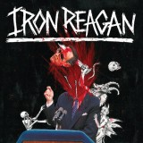 Iron Reagan - Tyranny Of Will CD