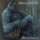 Maulgruppe - Hitsignale Lp
