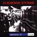 Fliehende Stürme / Substance Of Dream - Körper ohne Namen CD