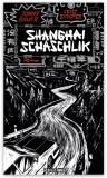 Shanghai Schaschlik - Roman von Johnny Bauer/Jenz Bumper