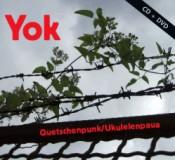 Yok -Quetschenpunk / Ukulelenpaua CD+DVD