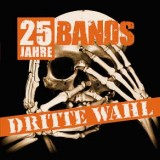Dritte Wahl - 25 Jahre - 25 Bands CD