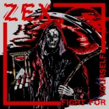 Zex - Fight For Yourself CD