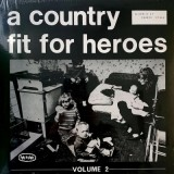 V/A - A Country Fit for Heroes Vol.2 Lp