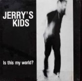 Jerrys Kids - Is This My World? Lp (farbig)