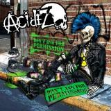 Acidez - Dont Ask For Permission Lp + Poster