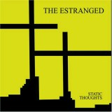 Estranged - Static Thoughts Lp