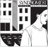 Syndrome 81 - Béton Nostalgie Lp
