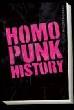 Homopunk History (+Gratis Aufnäher, Buttons, Aufkleber)