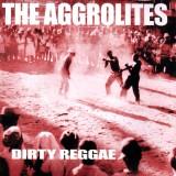Aggrolites - Dirty Reggae Lp