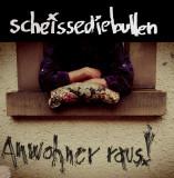 ScheisseDieBullen - Anwohner raus! Lp + MP3