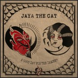 Jaya The Cat - A Good Day for The Damned CD Digipak
