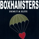 Boxhamsters - Demut und Elite Lp