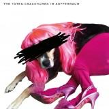 The toten Crackhuren im Kofferraum - Bitchlifecrisis CD