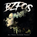 Bloodsucking Zombies From Outer Space - All These Fiendish Things Lp (farbig)