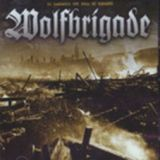 Wolfbrigade - In Darkness You Feel No Regrets CD