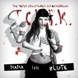 The Toten Crackhuren im Kofferraum - Mama, ich blute LP+CD