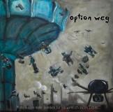 Option weg - Mehr Bullen mehr Bomben... CD