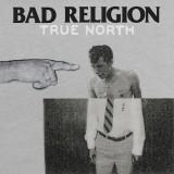 Bad Religion - True North Lp (180g)