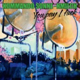 Kommando Sonne-nmilch - You Pay I Fuck Lp