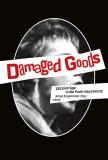 Damaged Goods -  Buch