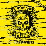 Aggropunk Vol. 4 - Harte Zeiten! Comp. CD Digipak