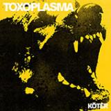 Toxoplasma - Köter Lp (farbig!) +mp3