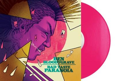 Ben Bloodygrave Bad Taste Paranoia