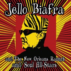 Jello Biafra & New Orleans Raunch