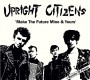 Upright Citizens - Make The Future Mine... + Bombs Of Peace CD