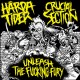 Harda Tider / Crucial Section - Unleash The Fucking Fury Split 7