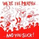 Meatmen - Were The Meatmen... And You Suck! Lp+MP3
