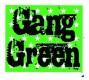 Gang Green - Aufnäher