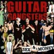Guitar Gangsters - Sex & Money Lp + MP3