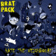 Brat Pack - Hate The Neighbours col. Lp